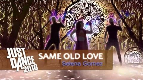Same Old Love - Selena Gomez Just Dance 2016 Extended Gameplay
