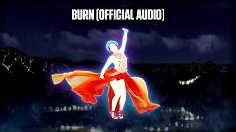Burn (Official Audio) - Just Dance Music