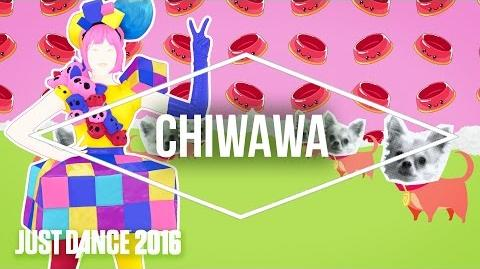 Just Dance 2016 - Chiwawa by Wanko Ni Mero Mero - Official US