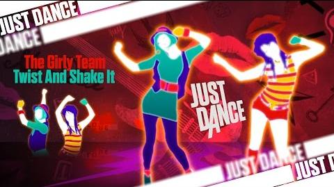 Twist And Shake It - The Girly Team - Just Dance 3