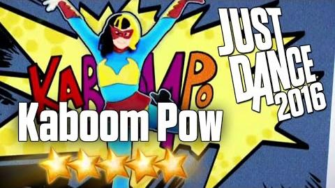 Just Dance 2016 - Kaboom Pow - 5 stars