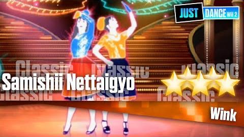 Samishii Nettaigyo - Wink Just Dance Wii 2