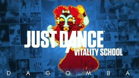Dagomba (达贡巴) - Sorcerer (巫师) Just Dance Vitality School