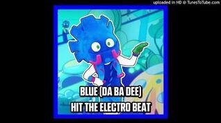 Hit The Electro Beat - Blue (Da Ba Dee)