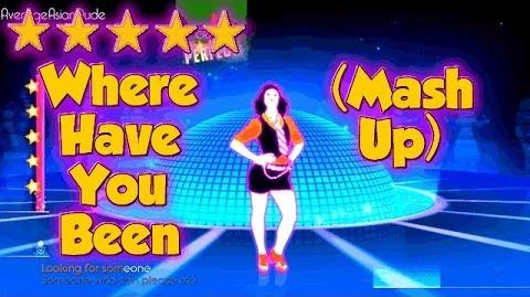 Just Dance 2014 - Where Have You Been (Dance Mash-Up) - Alternative Mode Choreography - 5* Stars