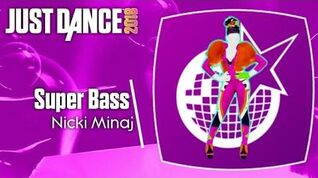 Just Dance 2018 (Unlimited) Super Bass