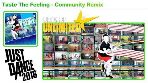 Taste The Feeling (Olympic Version) (Community Remix) - Just Dance 2016