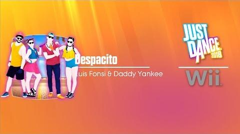 Despacito - Just Dance 2018 Wii