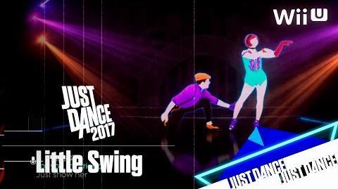 Just Dance 2017 - Little Swing