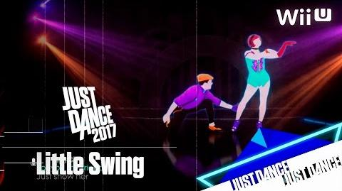 Just Dance 2017 - Little Swing