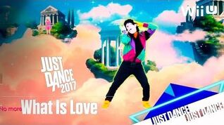 What Is Love - Just Dance 2017