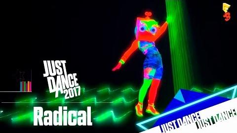 Just Dance 2017 - Radical E3