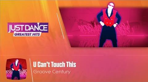 U Can't Touch This - Just Dance Greatest Hits
