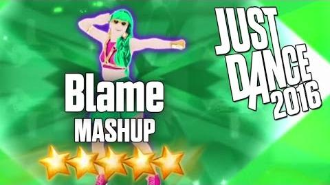 Just Dance 2016 - Blame (MASHUP) - 5 stars