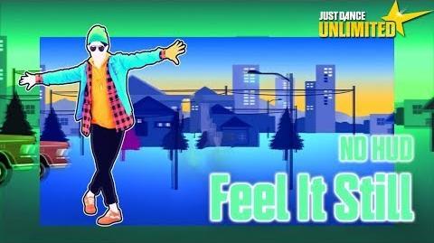 Just Dance Unlimited - Feel It Still (NO HUD)