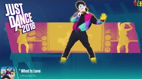 What Is Love - Just Dance 2018
