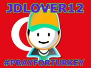 Jdlover12prayforturkey