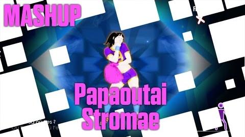 Papaoutai (Mashup) - Stromae Just Dance 2015