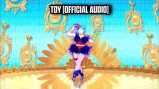 TOY (Official Audio) - Just Dance Music