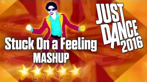 Stuck On A Feeling (Mashup) - Just Dance 2016