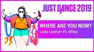 Where Are You Now? - Just Dance 2019