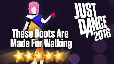 Just Dance 2016 - These Boots Are Made For Walking - 5 stars