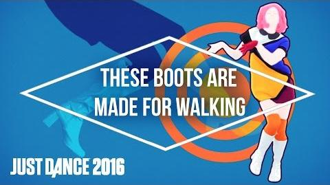 Just Dance 2016 - These Boots Are Made For Walking by The Girly Team - Official US