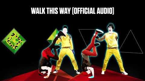 Walk This Way (Official Audio) - Just Dance Music