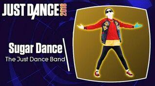 Just Dance 2018 Sugar Dance