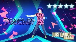 Just Dance Unlimited - Teacher