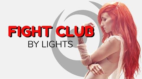 "LIGHTS ""FIGHT CLUB"" LYRICS"