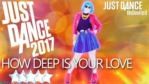 Just Dance 2017 (Unlimited) How Deep Is Your Love 5 Stars
