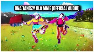 Ona Tańczy Dla Mnie (Official Audio) - Just Dance Music