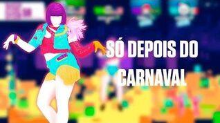 Just Dance Now - Só Depois do Carnaval
