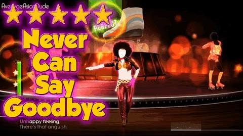 Just Dance 2015 - Never Can Say Goodbye - 5* Stars