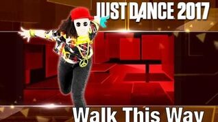 Walk This Way (Old School) - Just Dance 2017