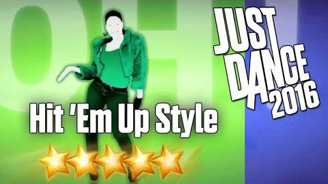 Hit 'Em Up Style (Oops!) - Just Dance 2016