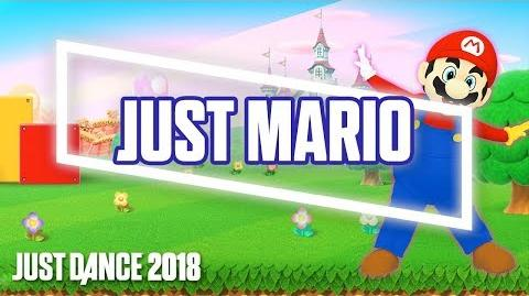 Just Mario - Just Dance 2018 Gameplay Teaser (US)
