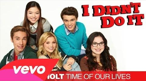 """Olivia Holt - Time Of Our Lives (""""I Didn't Do It"""" Theme) - Olivia Holt"""