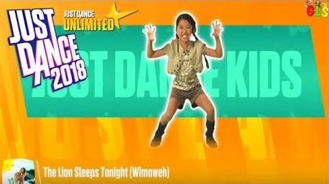 The Lion Sleeps Tonight - Just Dance 2018