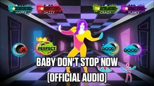Baby Don't Stop Now (Official Audio) - Just Dance Music