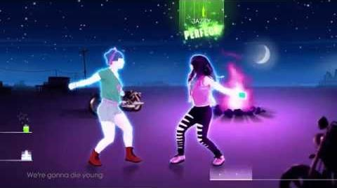 Die Young - Just Dance 2014