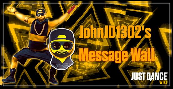 Jdw userpagemessagewall banner johnjd1302ver1