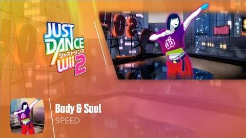 Body & Soul - Just Dance Wii 2