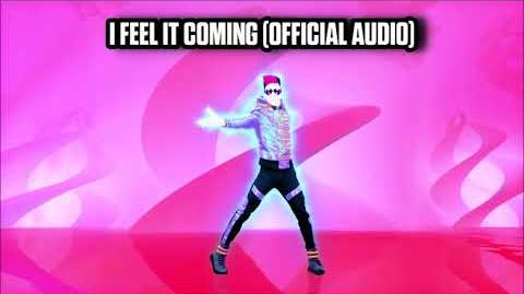 I Feel It Coming (Official Audio) - Just Dance Music