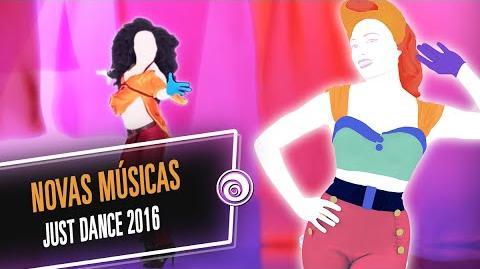 Just Dance 2016 - Novas Músicas
