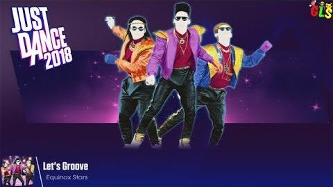 Let's Groove - Just Dance 2018