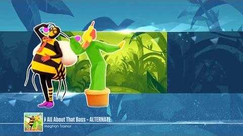 All About That Bass (Flower & Bee Version) - Just Dance 2017