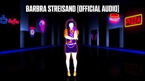 Barbra Streisand (Official Audio) - Just Dance Music