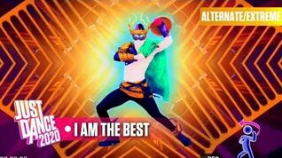 I Am the Best (Extreme Version) - Just Dance 2020
